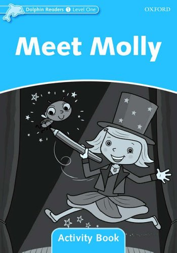 Dolphin Readers Level 1: Meet Molly Activity Book