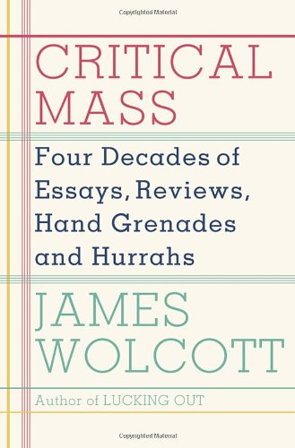 Critical Mass: Four Decades of Essays, Reviews,