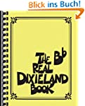 The Real Dixieland Book: B-Flat Instr...