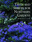 img - for Trees and Shrubs for Northern Gardens: New and Revised Edition book / textbook / text book
