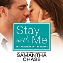 Stay with Me (       UNABRIDGED) by Samantha Chase Narrated by Kevin T. Collins