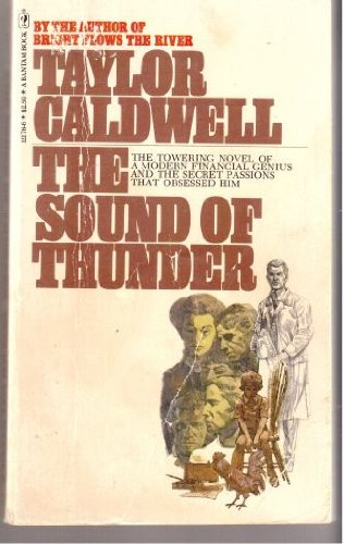 The Sound Of Thunder by Taylor Caldwell