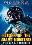 Gamera: Return of the Giant Monsters...