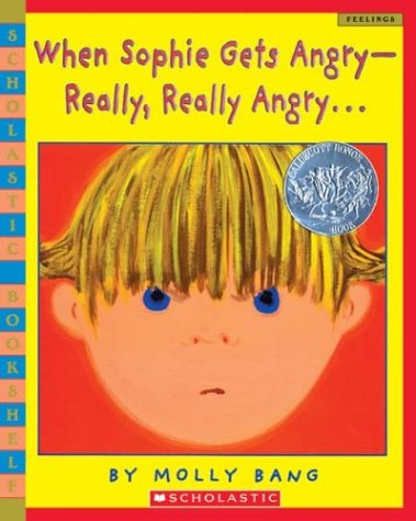 When Sophie Gets Angry - Really, Really Angry.