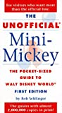 The Unofficial Mini-Mickey Guide