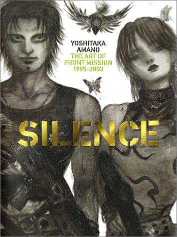 "YOSHITAKA AMANO ""SILENCE"" THE ART OF FRONT MISSION 1995~2003 (天野喜孝画集 ""サイレンス"")天野 喜孝"
