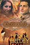 Mail Order Bride - Montana Orphan: Clean Historical Cowboy Western Romance Novel (Echo Canyon Brides Book 8)