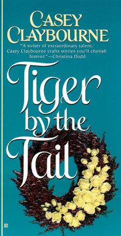 Tiger by the Tail, Casey Claybourne