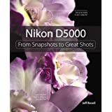 Nikon D5000: From Snapshots to Great Shotsby Jeff Revell