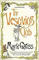 The Vesuvius Club: A Lucifer Box Novel (Lucifer Box 1)