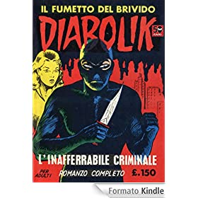 DIABOLIK (2): L'inafferrabile criminale