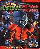 Butt-Ugly Martians Do-Wah Rocks!