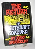 The Return of Lieutenant Boruvka: A Reactionary Tale of Crime and Detection (039302928X) by Skvorecky, Josef
