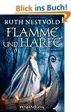 Flamme und Harfe: Roman