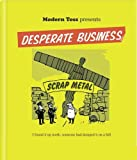 Jon Link & Mick Bunnage Modern Toss Presents: Desperate Business