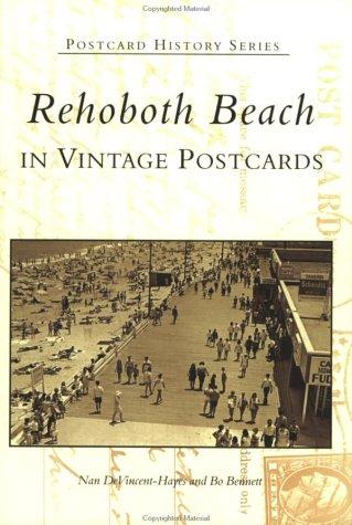 Rehoboth Beach in Vintage Postcards (Postcard History: Delaware)