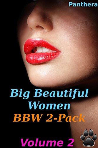 Panthera - Big Beautiful Women: 2-Pack Volume 2 (BBW Bigfoot Werebear Paranormal M/f Shifter Alpha Male)