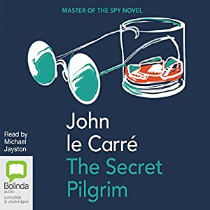 The Secret Pilgrim Hörbuch