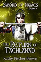 The Return of Tachlanad, Book One