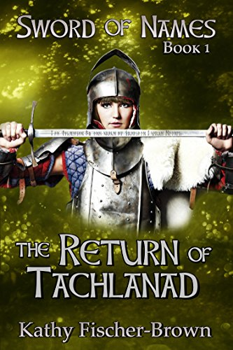 Book: The Return of Tachlanad by Kathy Fischer-Brown