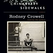 Chinaberry Sidewalks | [Rodney Crowell]