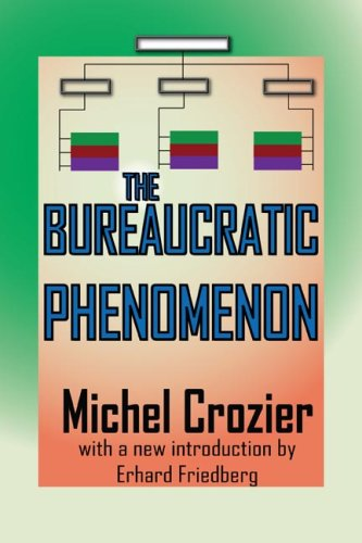 The Bureaucratic Phenomenon