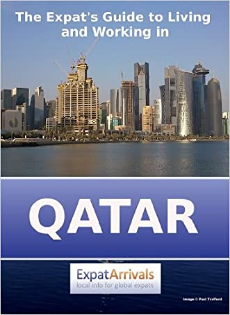The Expat's Guide to Living and Working in Qatar