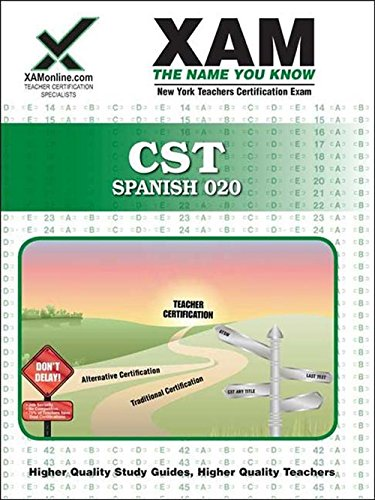 NYSTCE CST Spanish 020 (Nystce (New York State Teacher Certification Exams))