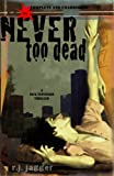 Never Too Dead (Nick Teffinger Thriller)