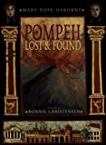Pompeii: Lost and Found (0375928898) by Osborne, Mary Pope