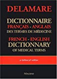 Dictionnaire fran�ais-anglais des termes de m�decine : English-French dictionary of medical terms