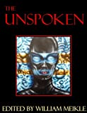 img - for The Unspoken book / textbook / text book