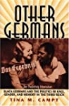 Other Germans: Black Germans and the...