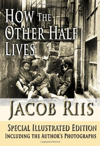 How the Other Half Lives, Special Illustrated Edition ISBN-13 9781438296630