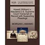 Howell (William) v. Maryland U.S. Supreme Court Transcript of Record with Supporting Pleadings