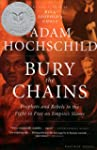 Bury the Chains: Prophets and Rebels...