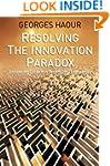 Resolving the Innovation Paradox: Enh...