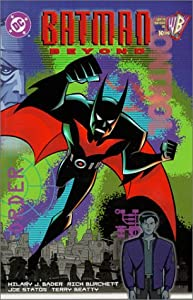 Batman: Beyond by Hilary J. Bader