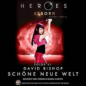 Schöne neue Welt (Heroes Reborn 1) Hörbuch