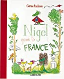 Nigel Goes to France