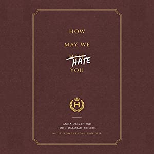 How May We Hate You? Audiobook
