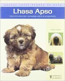 Lhasa Apso. Nuevas guias perros de raza (Nuevas Guias