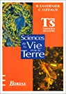 Sciences de la vie et de la terre: Term S : enseignement obligatoire
