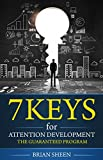 The 7 Keys for Attention Development