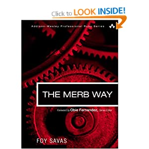 The Merb Way (Addison-Wesley Professional Ruby)