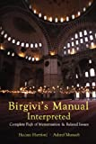 Birgivis Manual Interpretted: Complete Fiqh of Menstruation & Related Issues