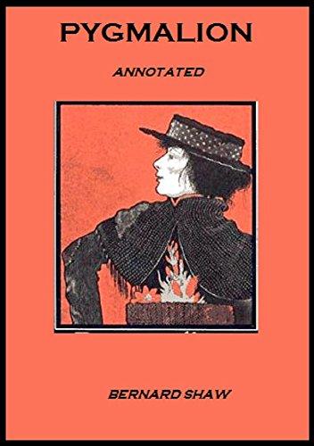 Bernard Shaw - Pygmalion (Annotated)