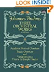 Three Orchestral Works in Full Score:...