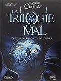 La trilogie du mal, Tome 2 : Ecrit sur les portes de l'enfer