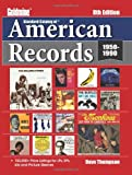 Standard Catalog of American Records (Goldmine Standard Catalog of American Records)